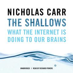 The Shallows by Nicholas Carr audiobook