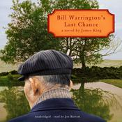 Bill Warrington's Last Chance by  James King audiobook