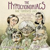 The Hypochondriacs by  Brian Dillon audiobook
