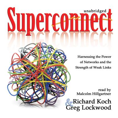 Superconnect by Richard Koch audiobook