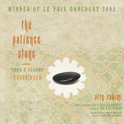 The Patience Stone by  Atiq Rahimi audiobook