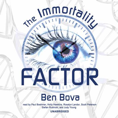 The Immortality Factor by Ben Bova audiobook