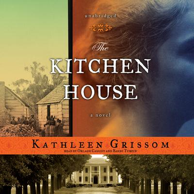 The Kitchen House Audiobook By Kathleen Grissom At Downpour Com Download The Kitchen House