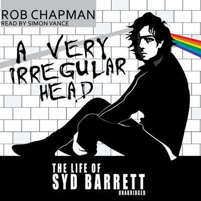 A Very Irregular Head by Rob Chapman audiobook
