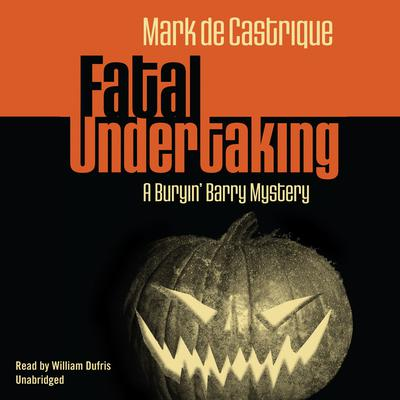Fatal Undertaking by Mark de Castrique audiobook