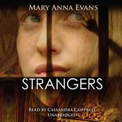 Strangers by  Mary Anna Evans audiobook