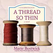 A Thread So Thin by  Marie Bostwick audiobook