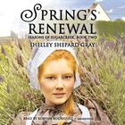Spring's Renewal by Shelley Shepard Gray