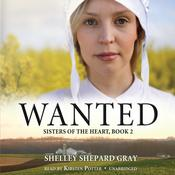 Wanted by  Shelley Shepard Gray audiobook