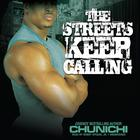 The Streets Keep Calling by Chunichi