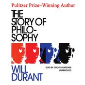 The Story of Philosophy by  Will Durant audiobook