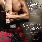 Ravished by a Highlander by  Paula Quinn audiobook