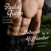 Seduced by a Highlander by  Paula Quinn audiobook