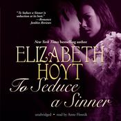To Seduce a Sinner by  Elizabeth Hoyt audiobook