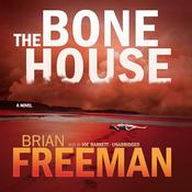 The Bone House by  Brian Freeman audiobook