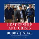 Leadership and Crisis by Bobby Jindal