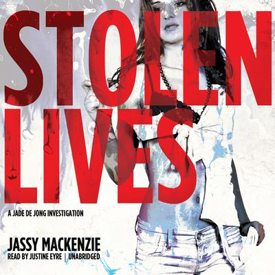 Stolen Lives by Jassy Mackenzie audiobook
