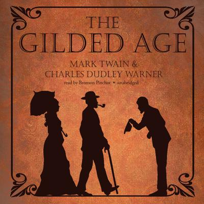 The Gilded Age by Mark Twain audiobook