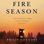 Fire Season by  Philip Connors audiobook