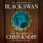 Black Swan by Chris Knopf