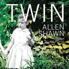 Twin by Allen Shawn audiobook