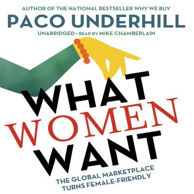 What Women Want by Paco Underhill audiobook
