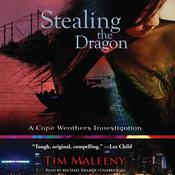 Stealing the Dragon by  Tim Maleeny audiobook