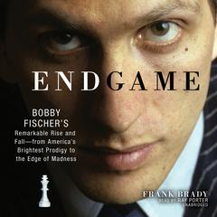 Endgame by Frank Brady audiobook