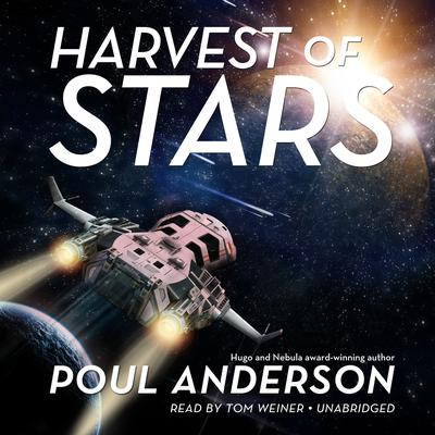 Harvest of Stars by Poul Anderson audiobook