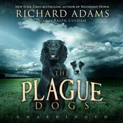 The Plague Dogs by  Richard Adams audiobook