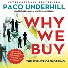 Why We Buy, Updated and Revised Edition by Paco Underhill
