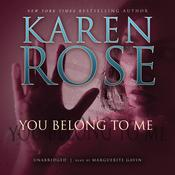 You Belong to Me by  Karen Rose audiobook