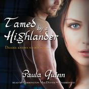 Tamed by a Highlander by  Paula Quinn audiobook