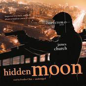 Hidden Moon by  James Church audiobook
