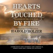 Hearts Touched by Fire by  Harold Holzer audiobook
