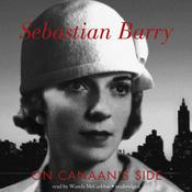 On Canaan's Side by  Sebastian Barry audiobook