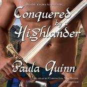 Conquered by a Highlander by  Paula Quinn audiobook