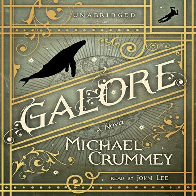 Galore by Michael Crummey audiobook