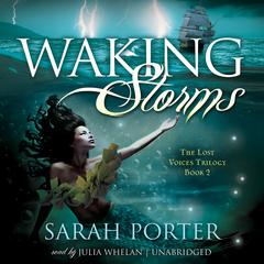 Waking Storms by Sarah Porter audiobook