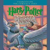 Harry Potter and the Prisoner of Azkaban by  J. K. Rowling audiobook