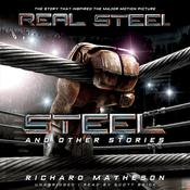 Steel, and Other Stories by  Richard Matheson audiobook