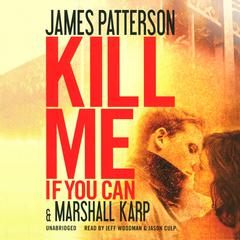 Kill Me If You Can by James Patterson audiobook