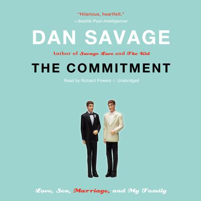The Commitment by Dan Savage audiobook