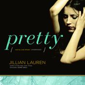Pretty by  Jillian Lauren audiobook