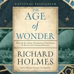 The Age of Wonder by Richard Holmes audiobook