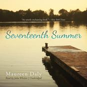 Seventeenth Summer by  Maureen Daly audiobook