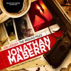 Joe Ledger: The Missing Files by Jonathan Maberry