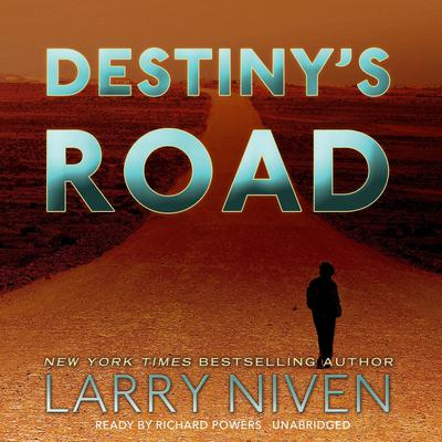Destiny's Road by Larry Niven audiobook