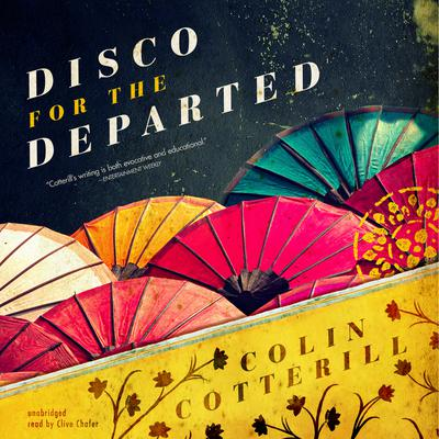 Disco for the Departed by Colin Cotterill audiobook