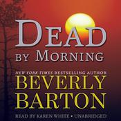 Dead by Morning by  Beverly Barton audiobook